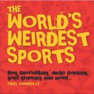 The World's Weirdest Sports