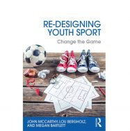 Re-Designing Youth Sport: Change the Game