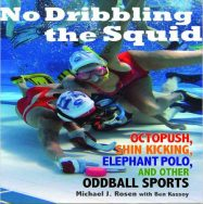 No dribbling the squid