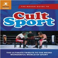 The rough guide to Cult Sport